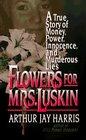 Flowers for Mrs. Luskin (True Crime (Avon Books).)
