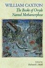 The Booke of Ovyde Named Methamorphose