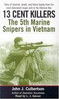 13 Cent Killers  The 5th Marine Snipers in Vietnam