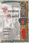 A History of Preston Guild Englands Greatest Carnival