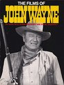 The Films of John Wayne