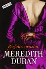 Perfido corazón / Your Wicked Heart (Spanish Edition)