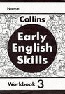Early English Skills  Workbook 3