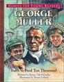 George Mueller Faith to Feed Ten Thousand