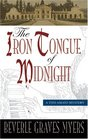 Iron Tongue of Midnight The A Baroque Mystery
