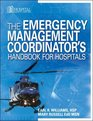 Emergency Management Coordinator's Handbook for Hospitals