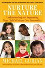 Nurture the Nature Understanding and Supporting Your Child's Unique Core Personality