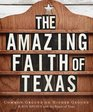 The Amazing Faith of Texas: Common Ground on Higher Ground