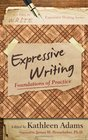 Expressive Writing Foundations of Practice