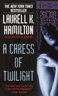 A Caress of Twilight (Meredith Gentry, Bk 2)