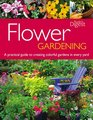 Flower Gardening A Practical Guide to Creating Colorful Gardens in Every Yard