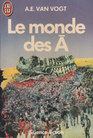 Le monde des A (The World of Null-A) (French)