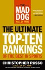 The Mad Dog Hall of Fame The Ultimate Top-Ten Rankings of the Best in Sports