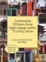 Accommodating Differences Among English Language Learners 75 Literacy Lessons