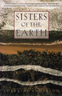 Sisters of the Earth : Women's Prose and Poetry About Nature
