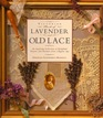 The Victorian Book of Lavender and Old Lace (Victorian Book Series)