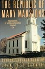 The Republic of Many Mansions Foundations of American Religious Thought