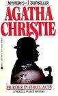 Murder in Three Acts  (Hercule Poirot, Bk 10)