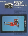 A short course in Minolta photography: A guide to great pictures