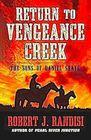 Return to Vengeance Creek