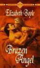 Brazen Angel (Brazen, Bk 1)