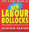 The Little Book of New Labour Bollocks