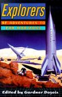 Explorers: Sf Adventures to Far Horizons