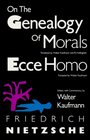 On the Genealogy of Morals / Ecce Homo