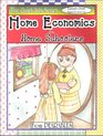 HOME ECONOMICS FOR HOME SCHOOLERS LEVEL ONE