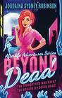 Beyond Dead: An Afterlife Adventures Novel (A Paranormal Ghost Cozy Mystery Series)