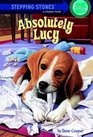 Absolutely Lucy (Absolutely Lucy, Bk 1)