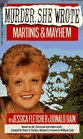 Martinis and Mayhem (Murder, She Wrote, Bk 5)