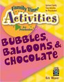 Bubbles Balloons  Chocolate