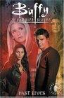 Buffy the Vampire Slayer / Angel Past Lives