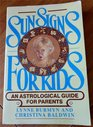 Sun Signs for Kids An Astrological Guide for Parents