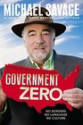 Government Zero The Inside Story of the Progressive/Islamic Takeover Library Edition