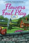Flowers and Foul Play (Magic Garden, Bk 1)