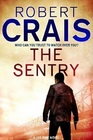 The Sentry (Elvis Cole and Joe Pike, Bk 14)