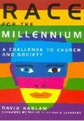 Race for the Millennium A Challenge for Church and Society