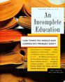 An Incomplete Education, 3,684 Things You Should Have Learned But probably Didn't