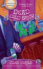 Dead Cold Brew (Coffeehouse, Bk 16)