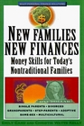 New Families New Finances Money Skills for Today's Nontraditional Families