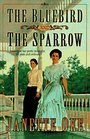 The Bluebird and the Sparrow (Women of the West, Bk 10)
