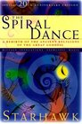 The Spiral Dance A Rebirth of the Ancient Religion of the Great Goddess