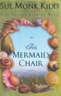 The Mermaid Chair (Large Print)