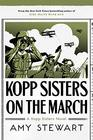 Kopp Sisters on the March (A Kopp Sisters Novel)