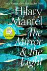 The Mirror and the Light (Thomas Cromwell, Bk 3)