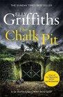 The Chalk Pit (Ruth Galloway, Bk 9)