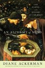 An Alchemy of Mind  The Marvel and Mystery of the Brain