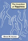 The Invention of Happiness